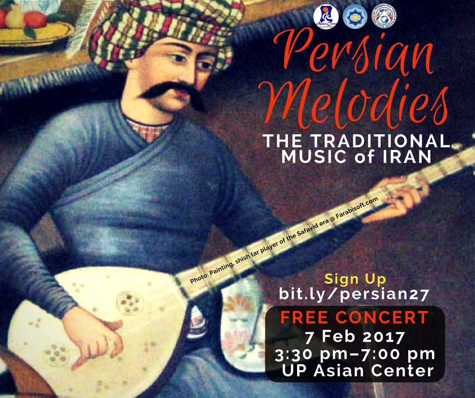 Persian Melodies: The Traditional Music Of Iran at UP Asian Center